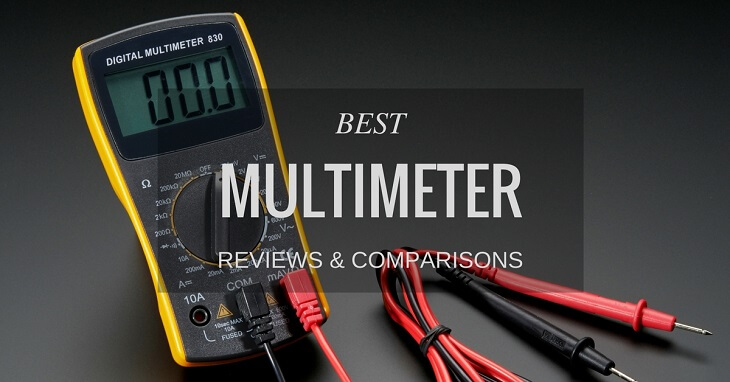 Best Multimeter Reviews & Comparisons