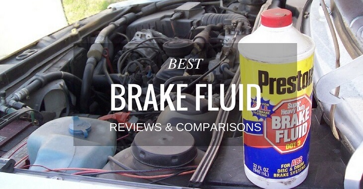 Best Brake Fluid Reviews & Comparisons