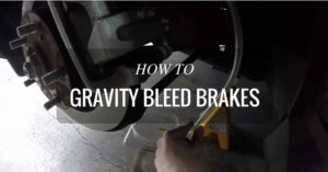 How To Gravity Bleed Brakes