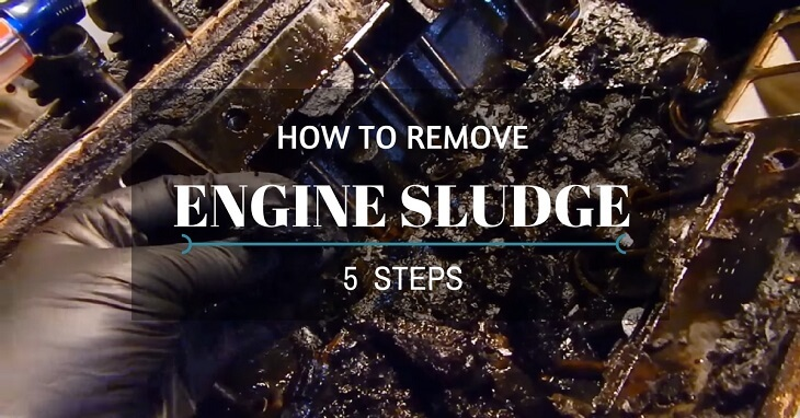 How To Remove Engine Sludge