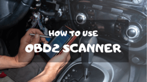 How To Use An OBD2 Scanner