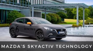Mazda's Skyactiv Technology