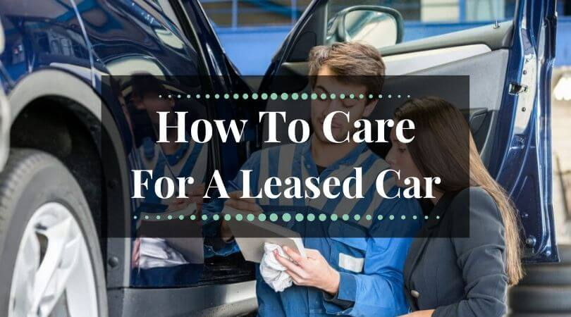 Personal Car Leasing: How To Care For A Leased Car