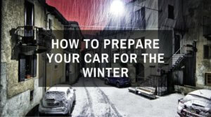 How To Prepare Your Car For The Winter