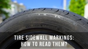 How to read your tire's sidewall markings
