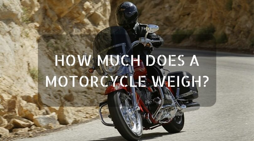 How Much Does A Motorcycle Weigh? All You Need To Know