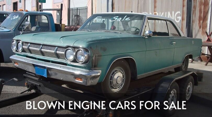 Blown Engine Cars For Sale